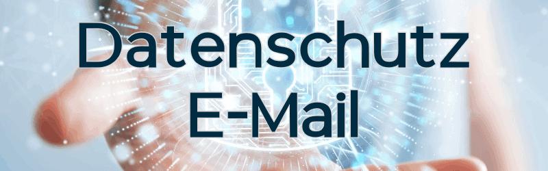 Datenschutz E-Mail: Do's & Dont's – Tipps vom DSGVO Experten